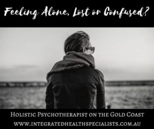 Holistic Psychotherapist Gold Coast - woman feeling alone, lost or confused